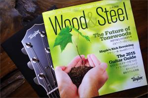 Taylorの冊子「Wood&Steel」